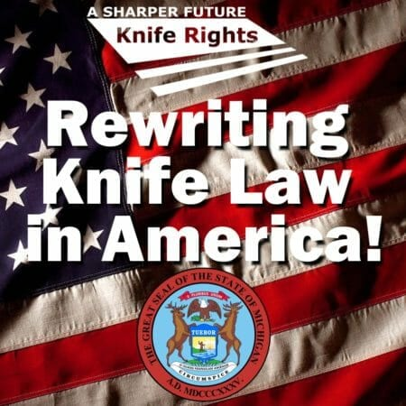 Knife Rights: Michigan Knife Rights Act Passed Senate